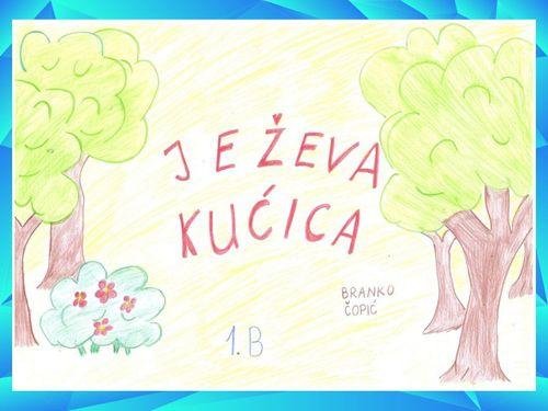 Ježeva kućica - Branko Ćopić, učenici 1. b razreda zajedno s učiteljicom Ines Hrenovac