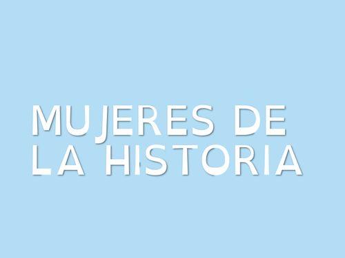 MUJERES DE LA HISTORIA