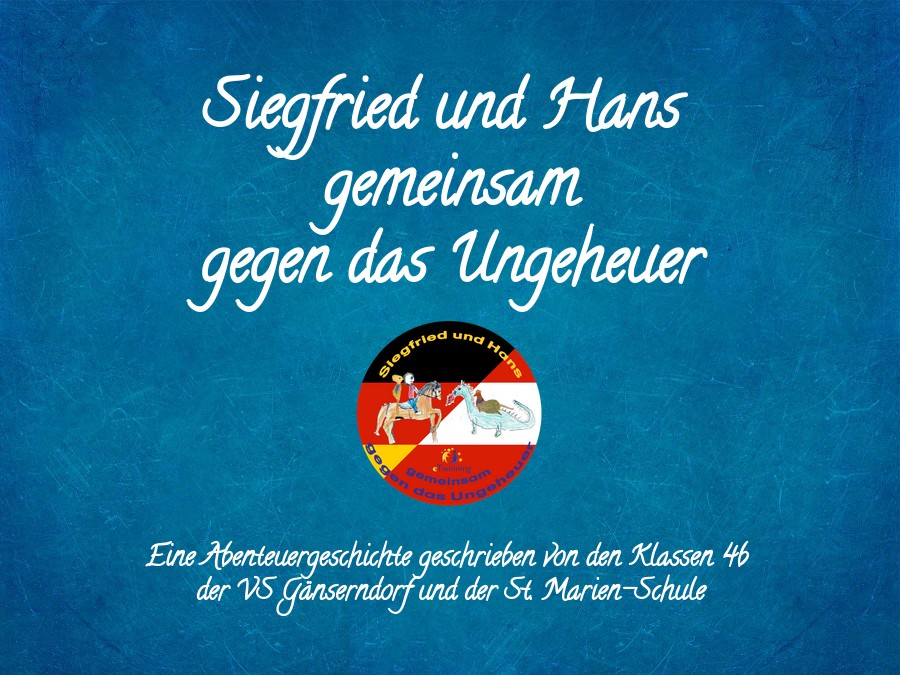 Siegfried und Hans gemeinsames Abenteuer