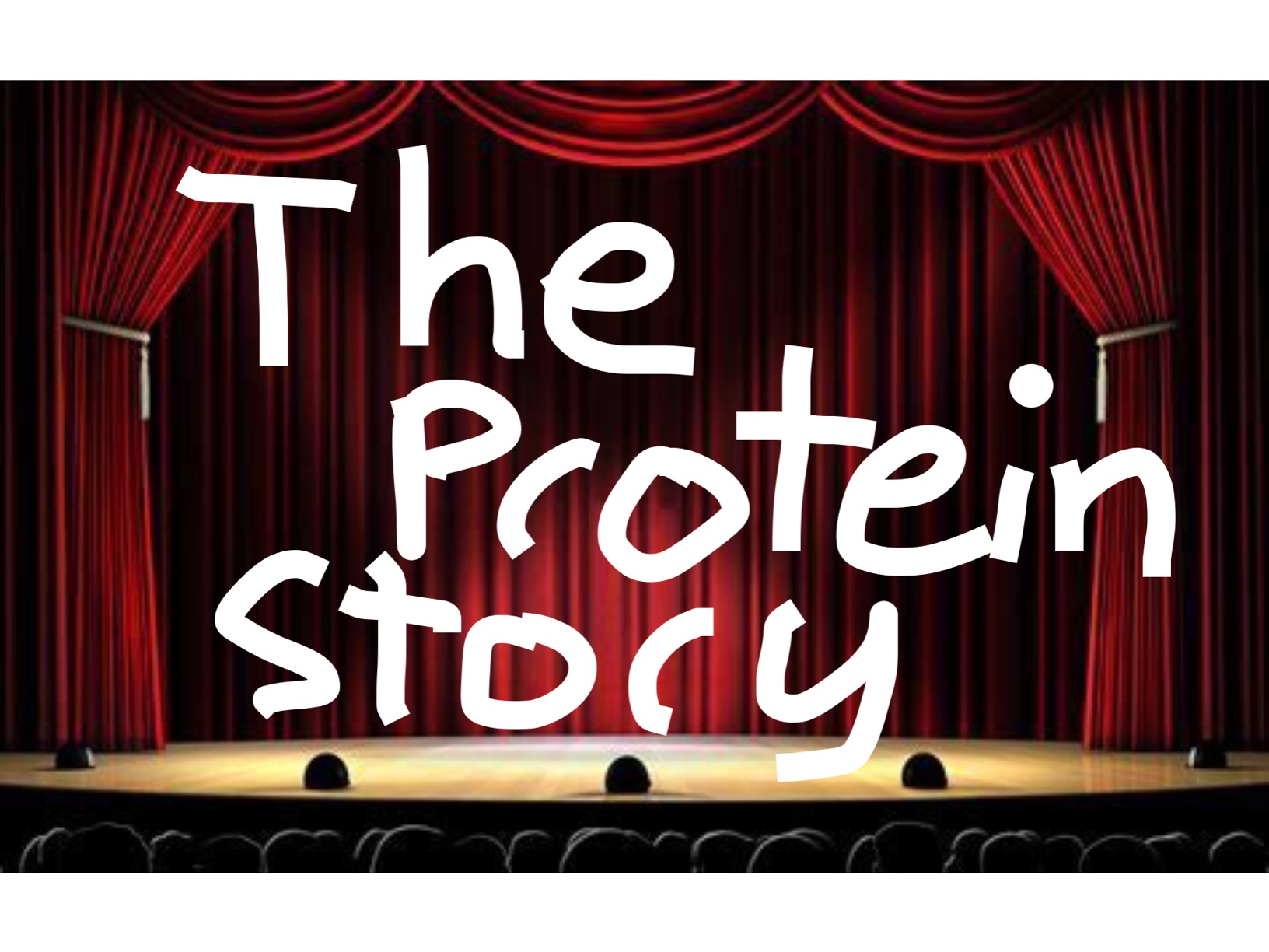 The Protein Story