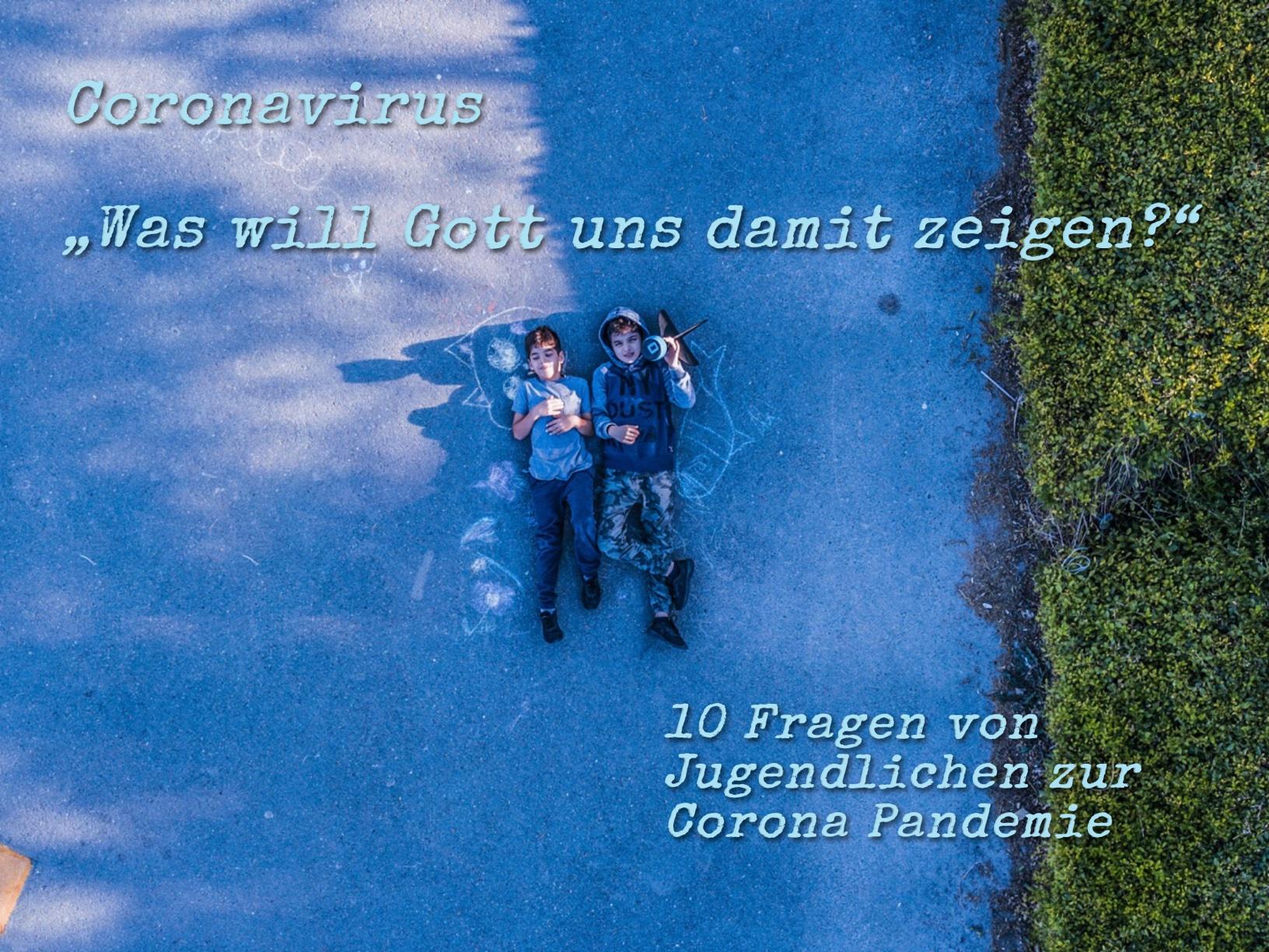10 Fragen zur Corona-Pandemie