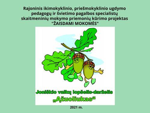 ŽAISDAMI MOKOMĖS