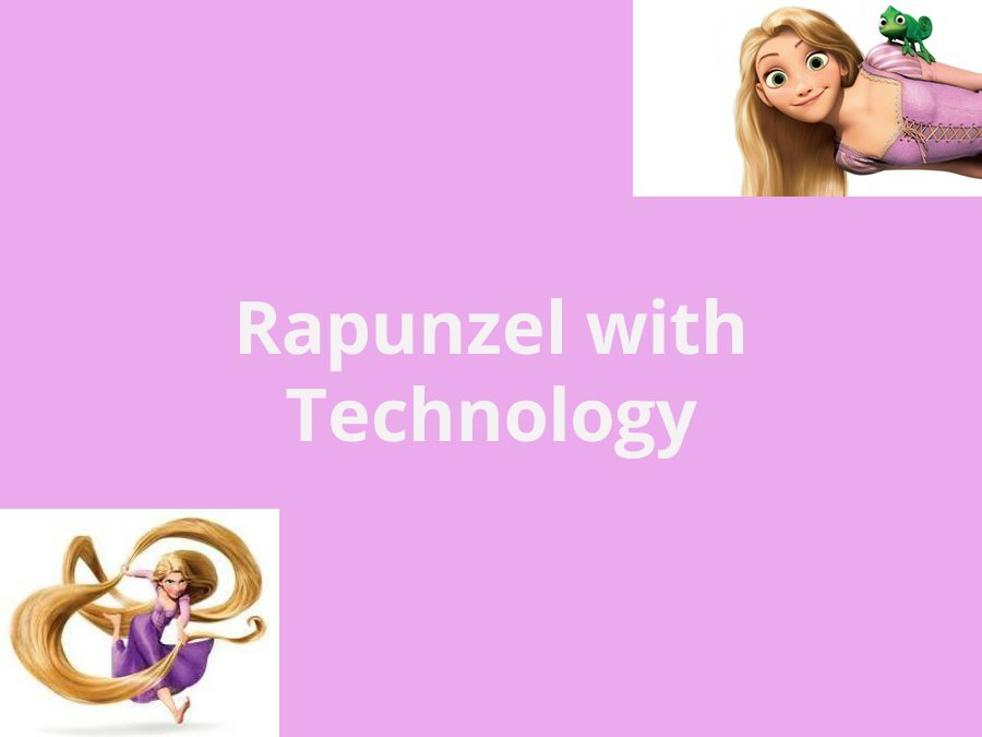 Rapunzel With Technology