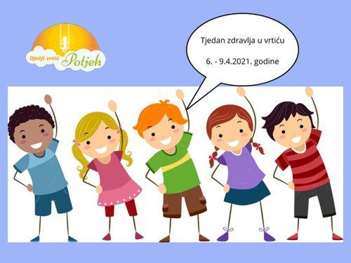 Tjedan zdravlja u Dječjem vrtiću Potjeh