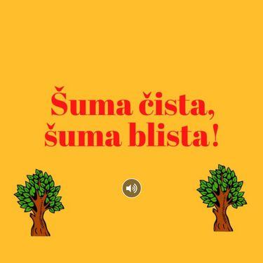 Šuma čista, šuma blista!