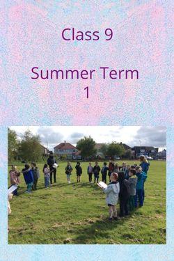 Class 9 Summer Term 1