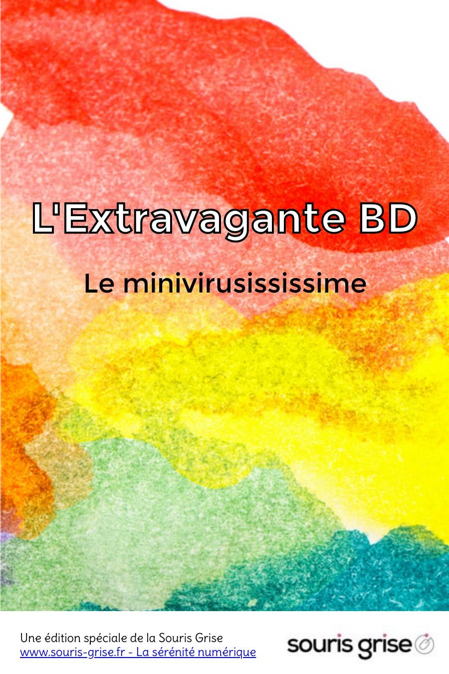 L'Extravagante BD : Le minivirusississime