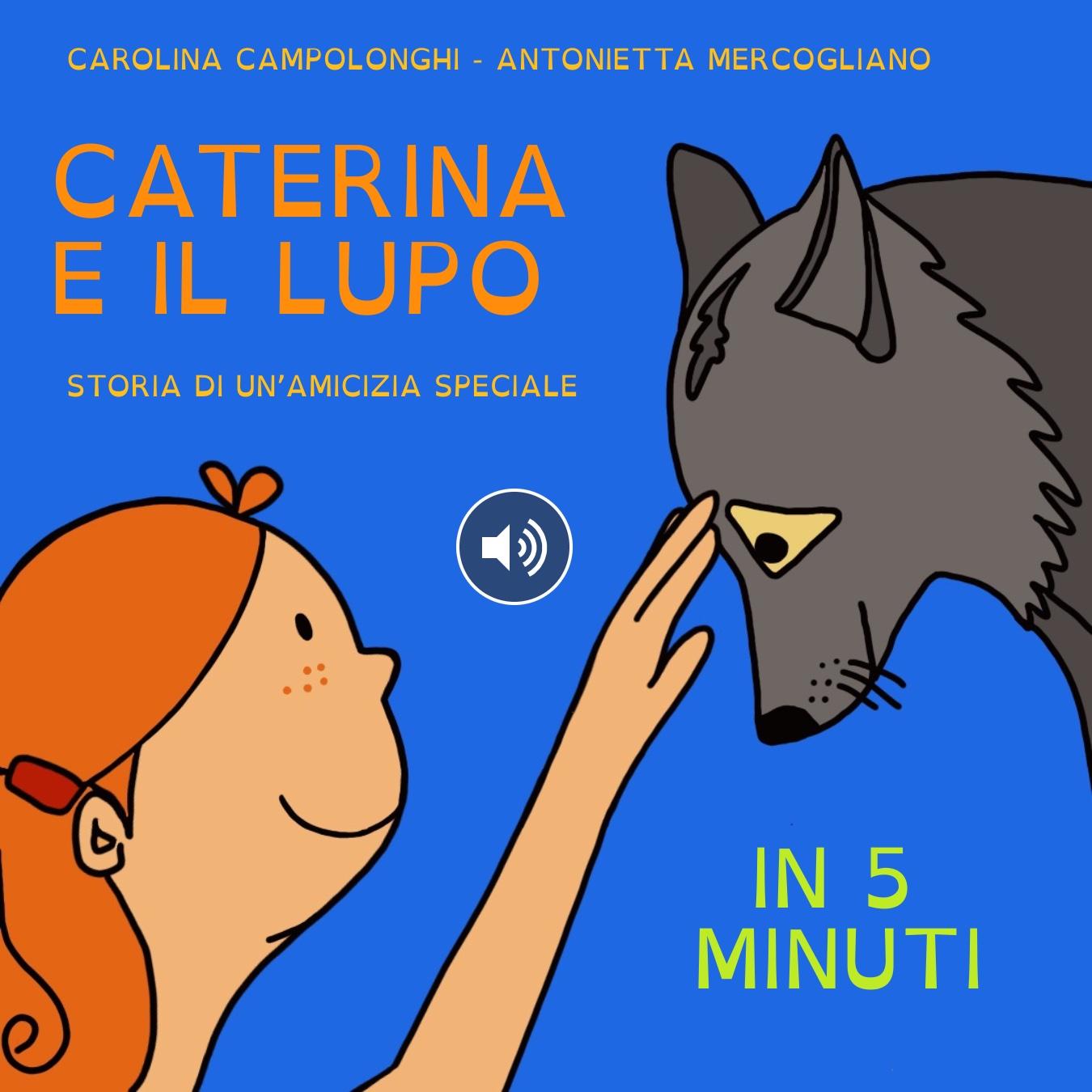 Caterina e il lupo in 5 minuti