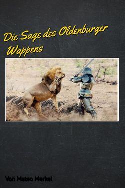 Die Sage Des Oldenburger Wappens