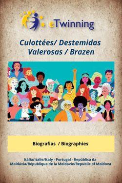 Culottées/Destemidas/Valerosas/Brazen