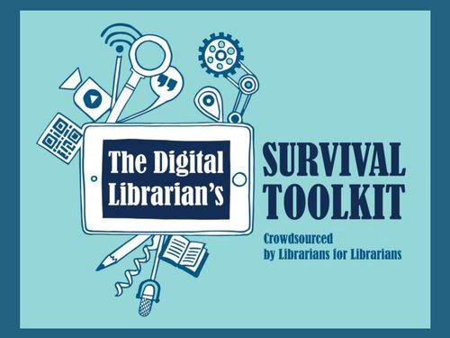 A Digital Librarian's Survival Toolkit