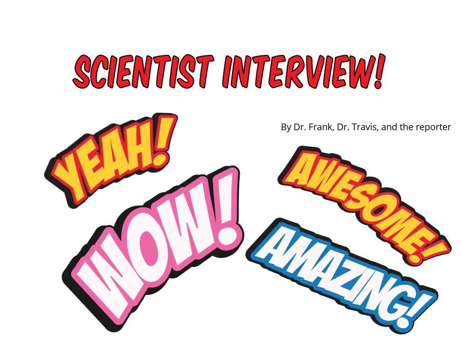 Scientists' interview