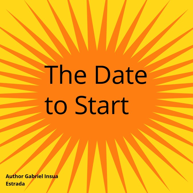 The Date to Start