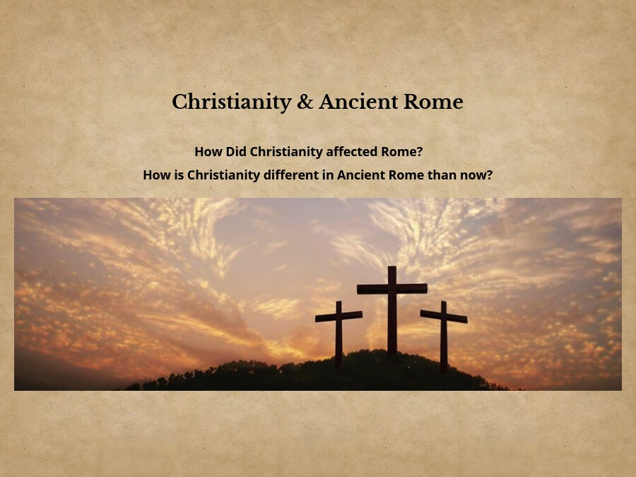 Christianity & Ancient Rome