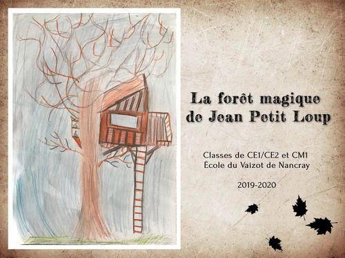 La forêt magique de Jean Petit Loup