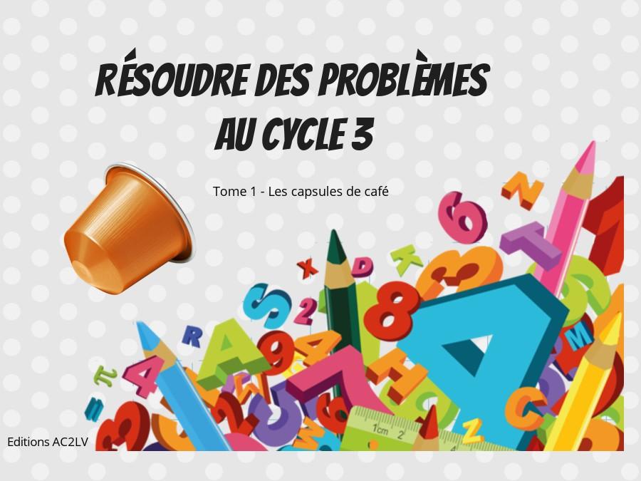 Résoudre des problèmes au cycle 3