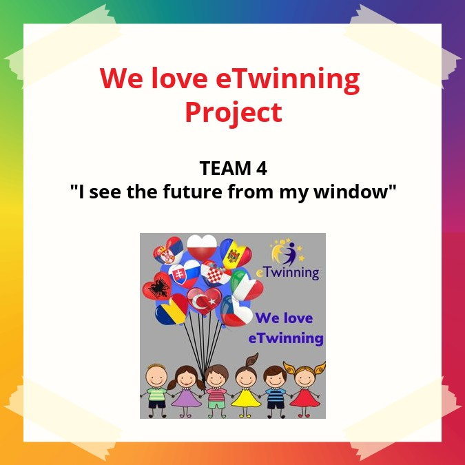 We love eTwinning TEAM 4