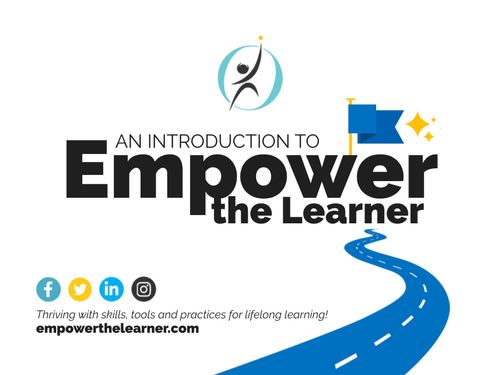 An Introduction to Empower the Learner