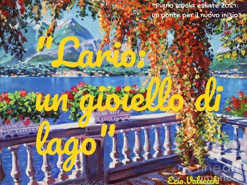 """""""Lario: un gioiello di lago!"""""""