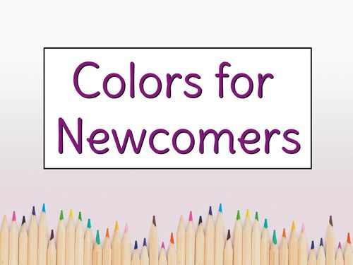 Colors for Newcomers