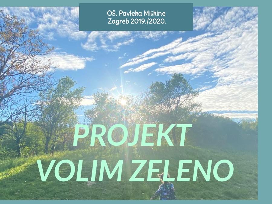 Projekt Volim zeleno