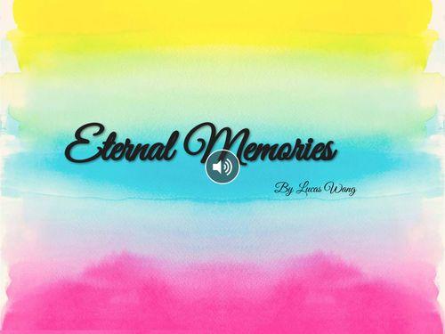 Eternal Memories