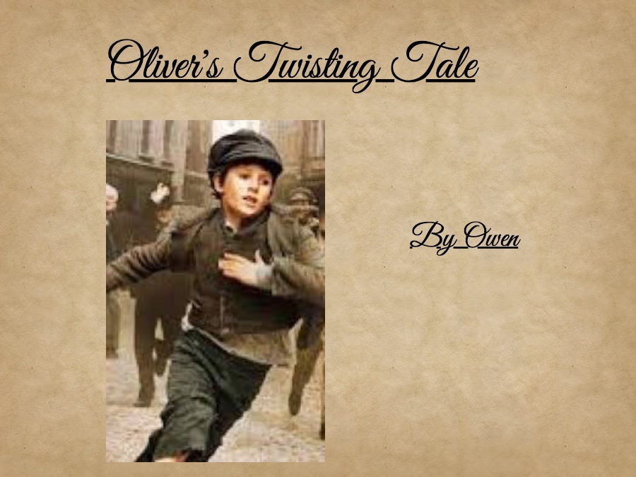 Oliver's Twisting Tale