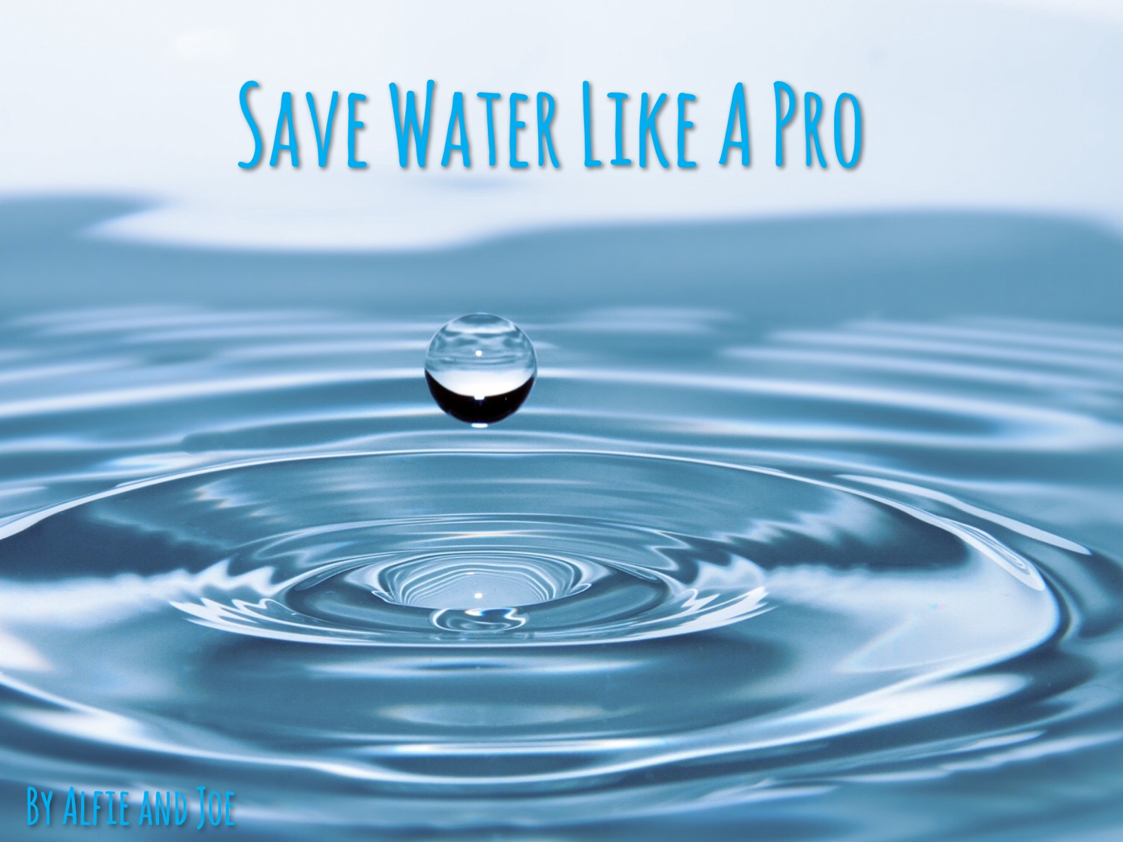 Save water like a pro