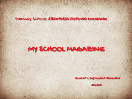 My school magazine, Part 1