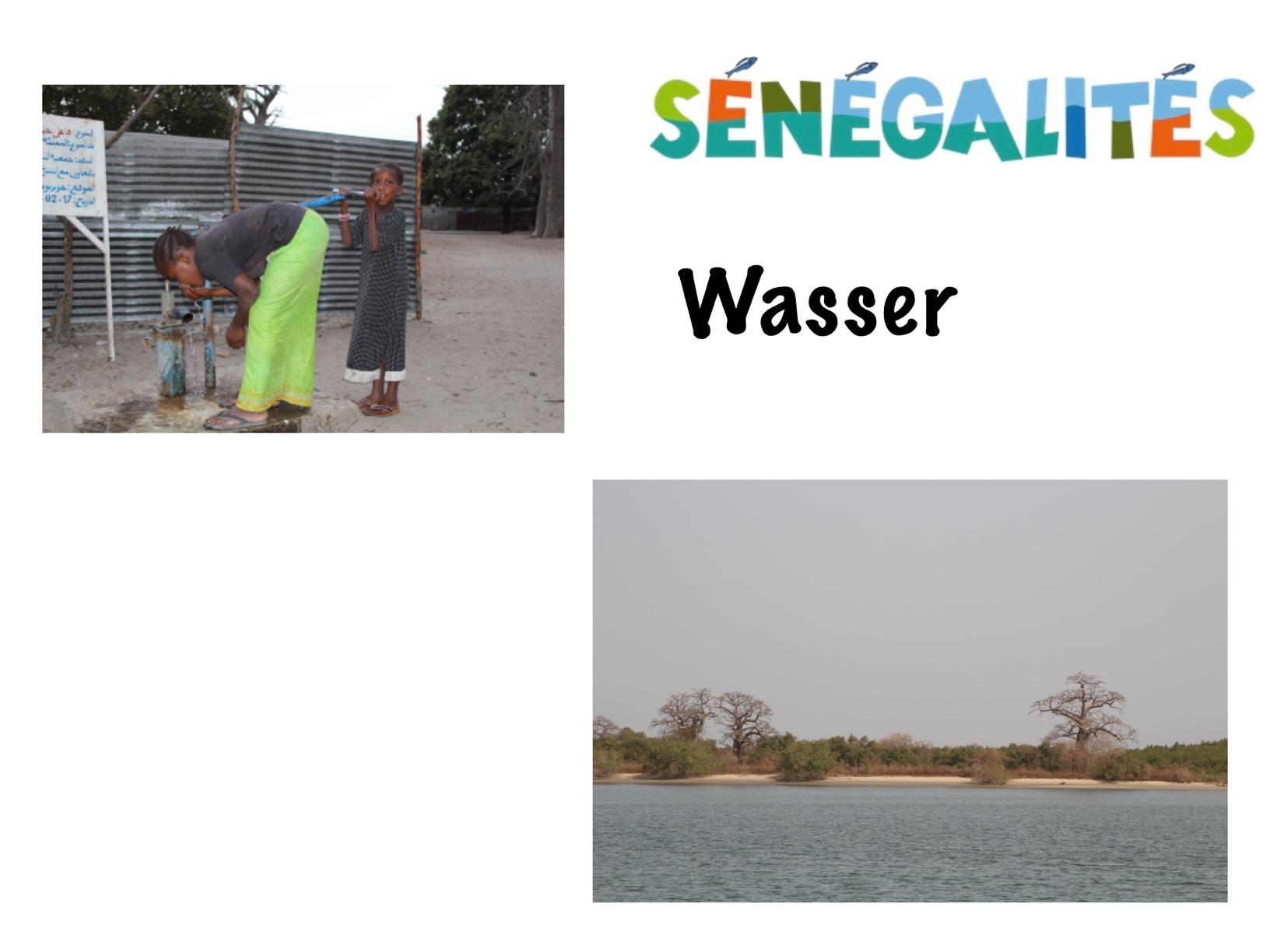 Sénégalités - Wasser