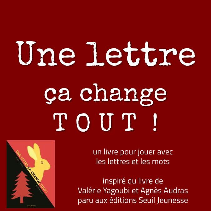 Une lettre, ça change tout !