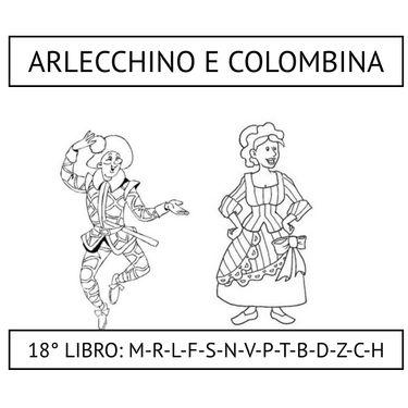 18° LIBRO: ARLECCHINO E COLOMBINA