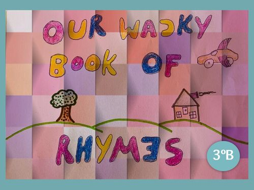 Wacky Rhymes - 3B Primary