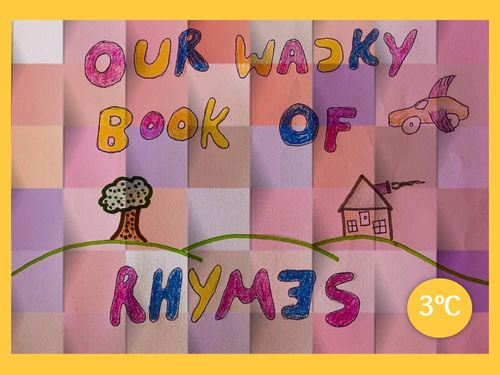Wacky Rhymes - 3C Primary