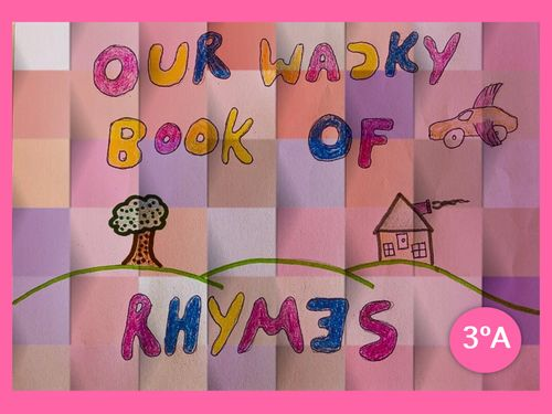 Wacky Rhymes - 3A Primary