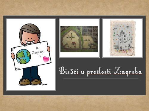 Bis3ći u prošlosti Zagreba