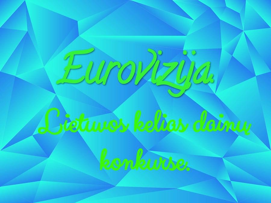 Eurovizija. Lietuvos kelias dainų konkurse