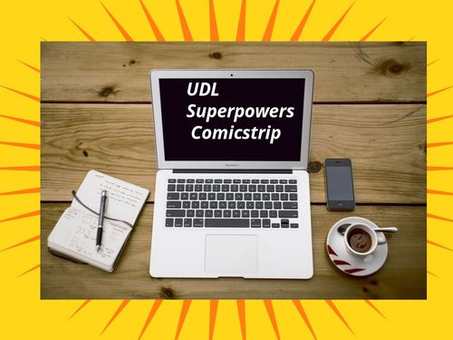 UDL Superpowers Comic Strip