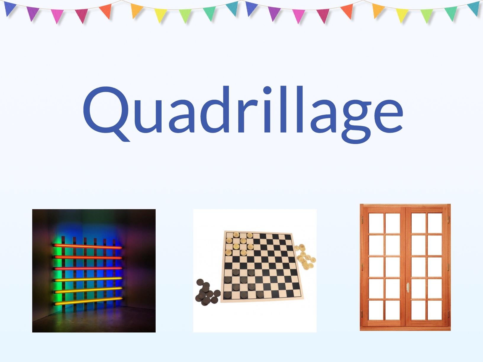 Quadrillage