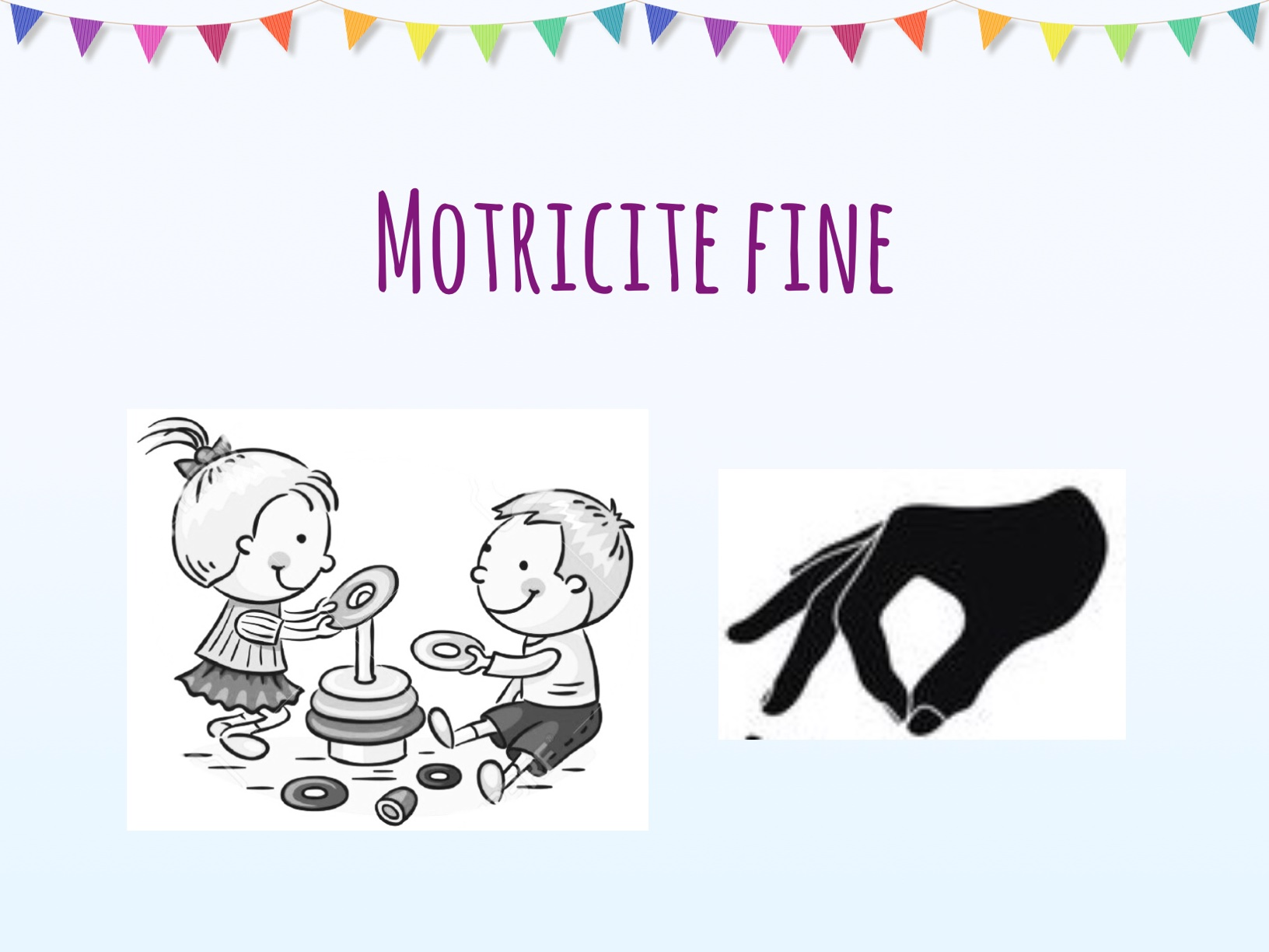 Motricité fine
