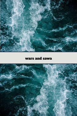 Wars and Sawa