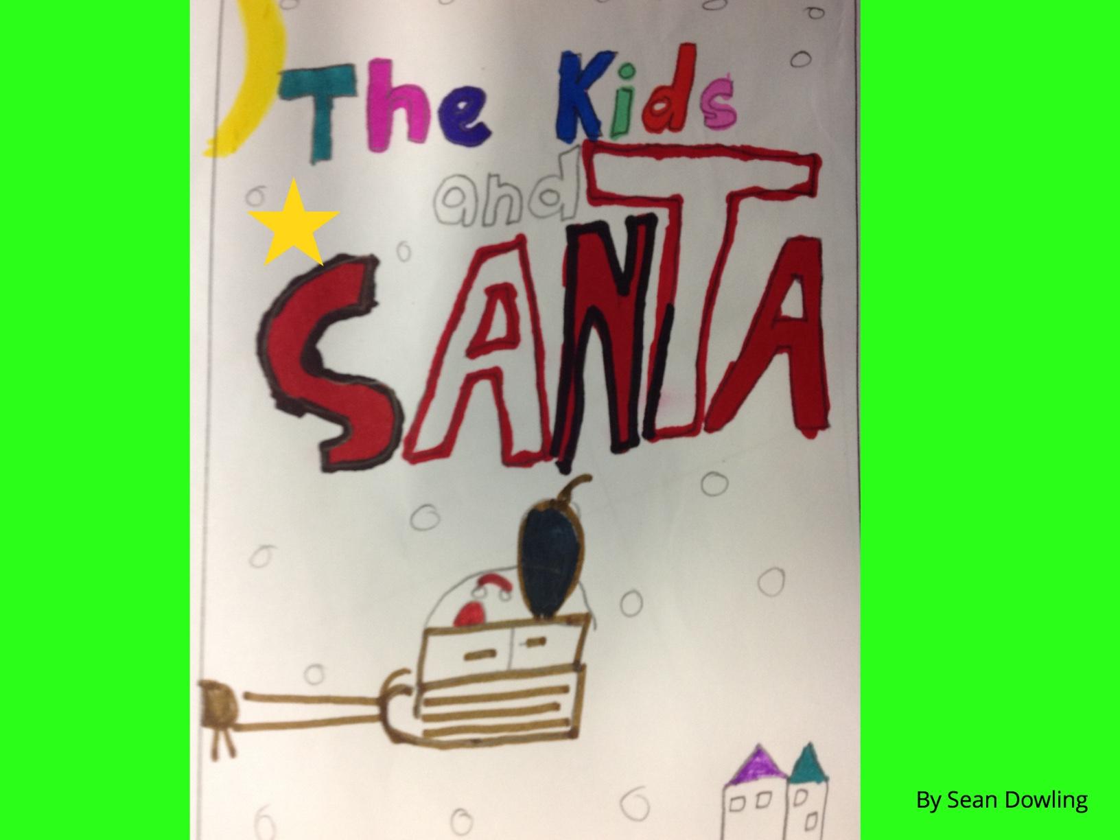 The Kids & Santa