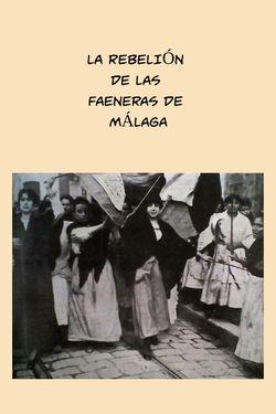 La rebelión de las faeneras de Málaga