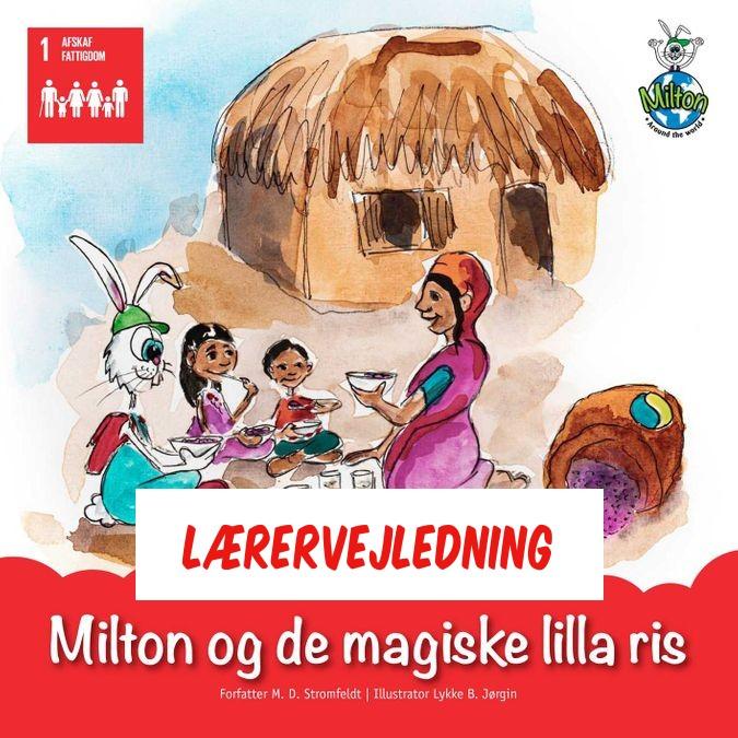 Milton og de magiske lilla ris - Lærervejledning