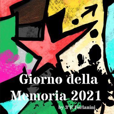 Giorno della Memoria 3°E 2021