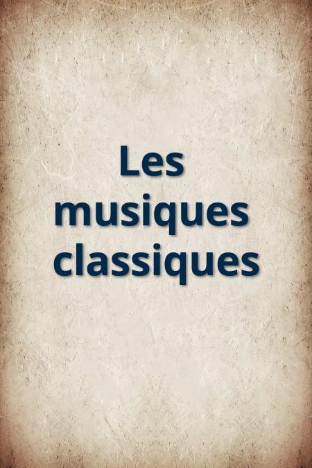 Les musiques classiques