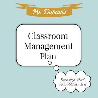 Ms. Duncan's Classroom Management Plan